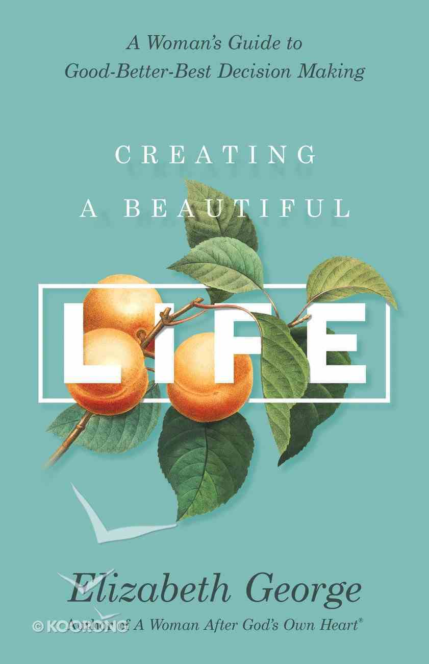 Creating a Beautiful Life eBook