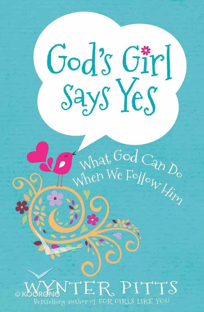 God's Girl Says Yes eBook