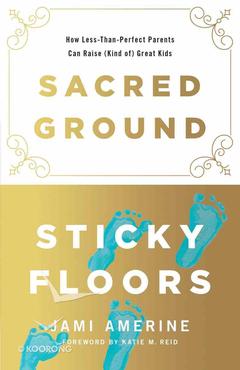 Sacred Ground, Sticky Floors eBook