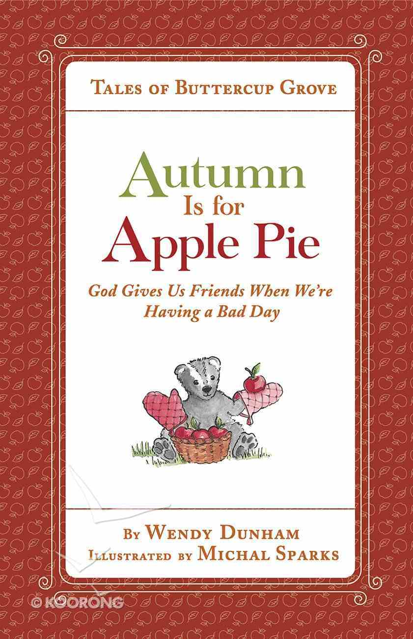 Autumn is For Apple Pie (Tales Of Buttercup Grove Series) eBook