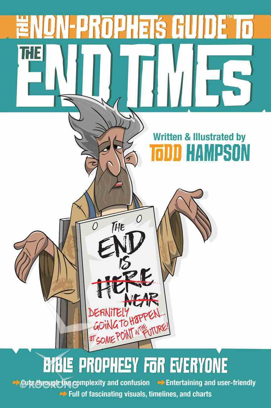 The Non-Prophet's Guide? to the End Times eBook