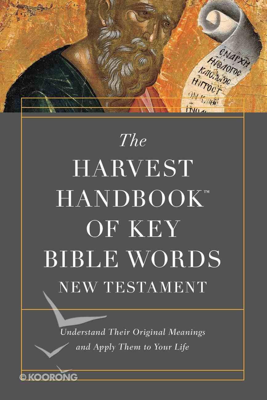 The Harvest Handbook? of Key Bible Words New Testament eBook