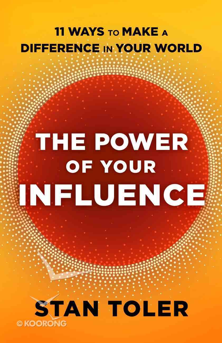 The Power of Your Influence eBook