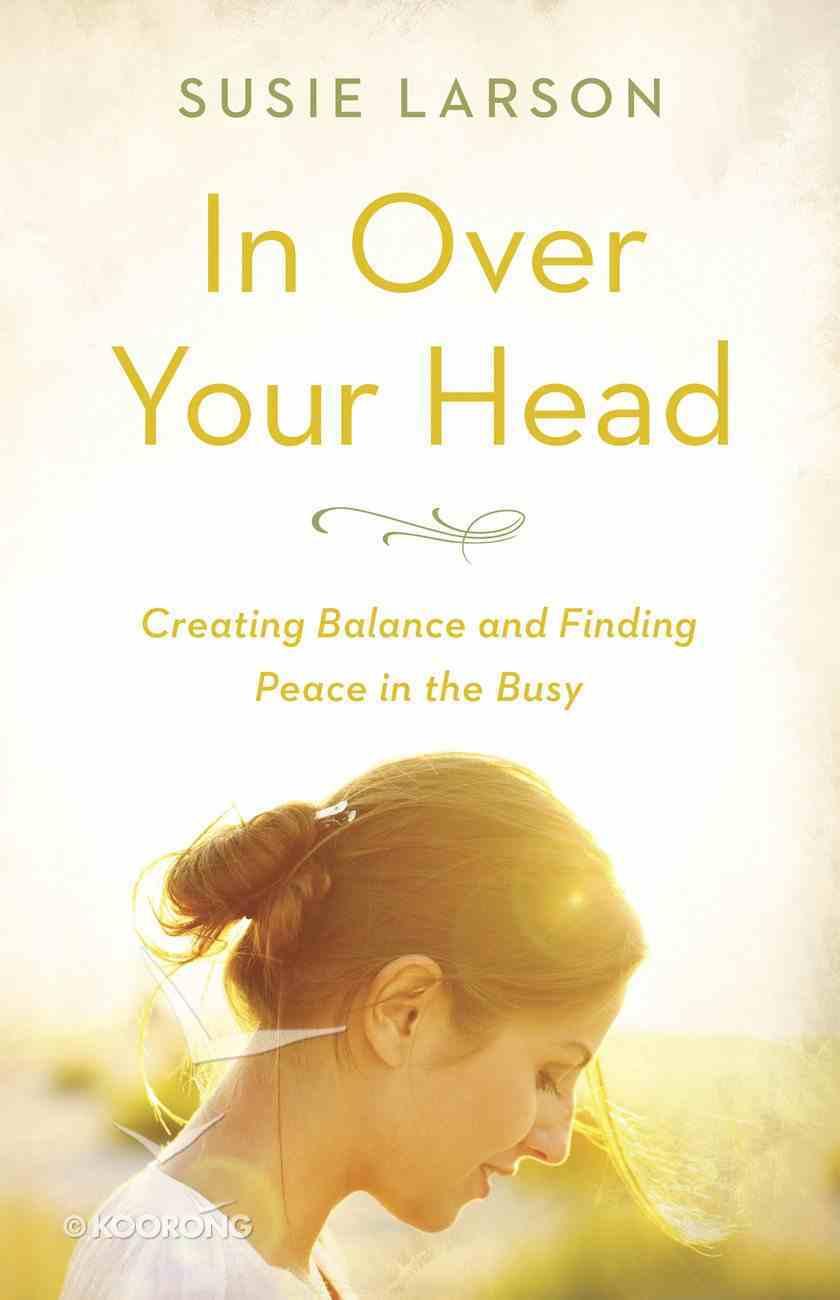 In Over Your Head eBook
