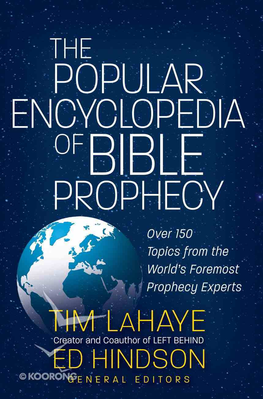 The Popular Encyclopedia of Bible Prophecy eBook