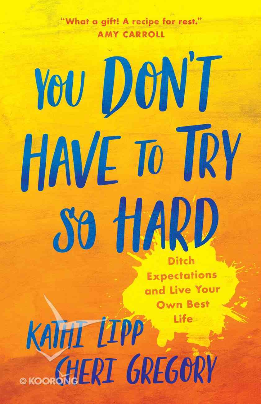 You Don't Have to Try So Hard eBook