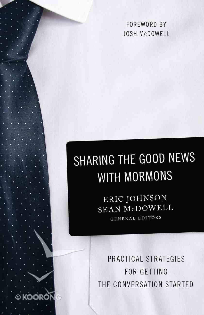 Sharing the Good News With Mormons eBook