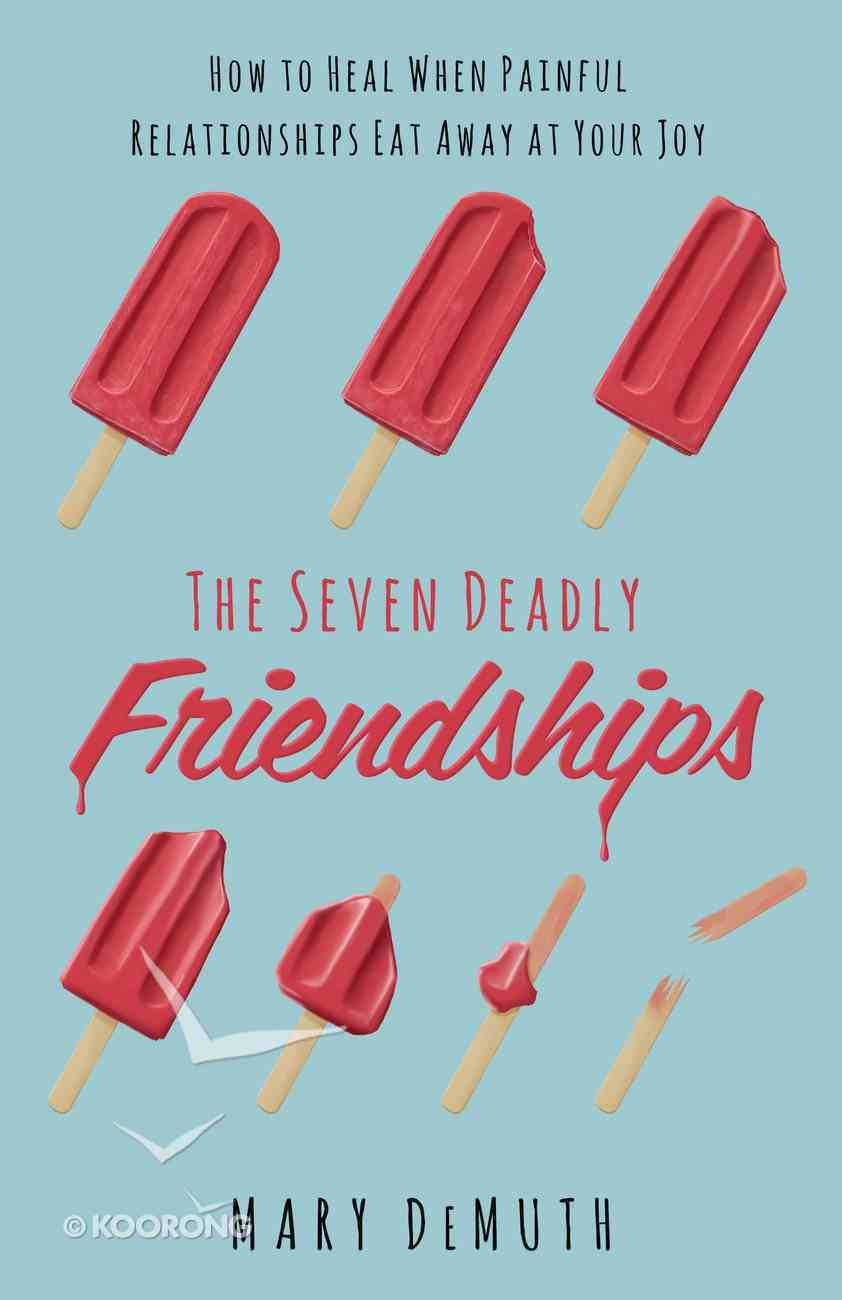 The Seven Deadly Friendships eBook