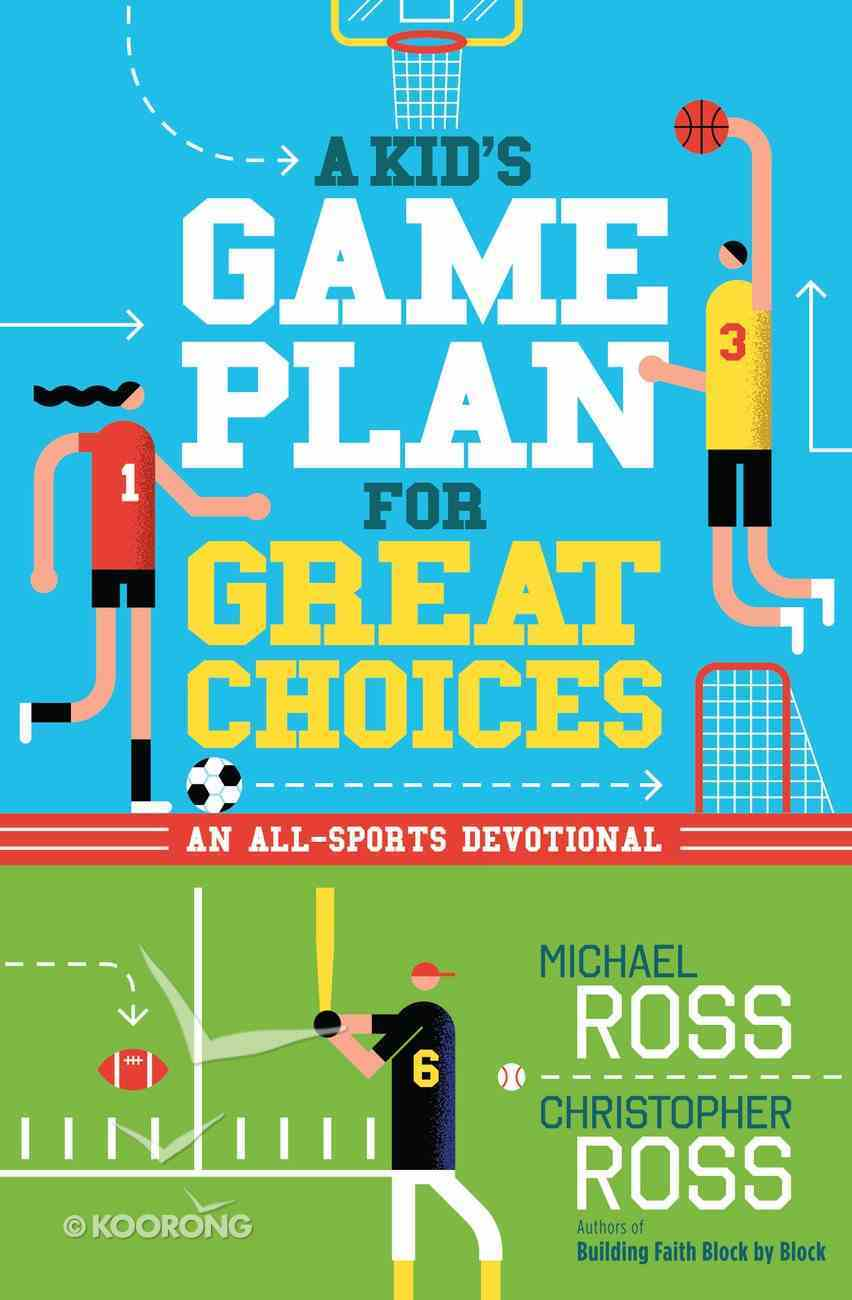 A Kid's Game Plan For Great Choices eBook