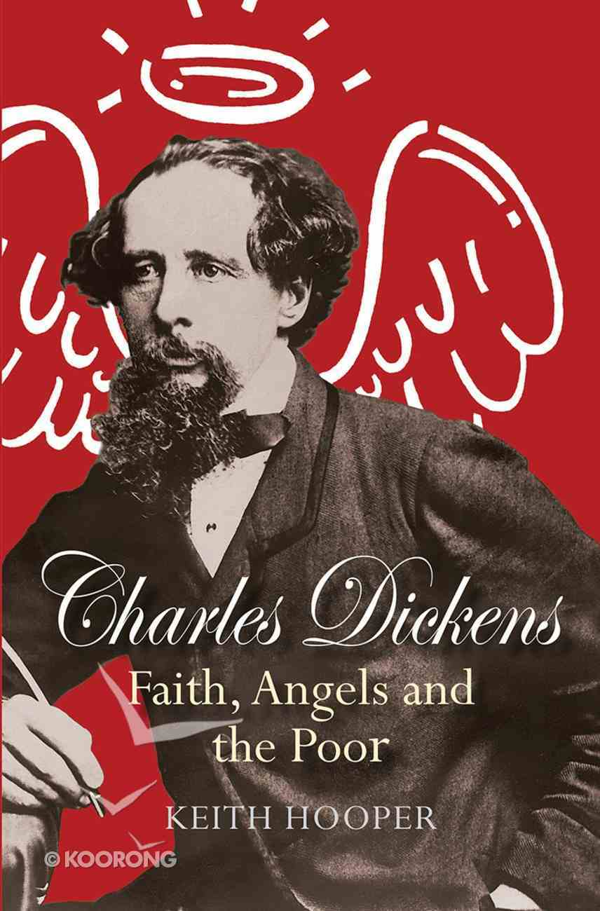 Charles Dickens: Faith, Angels and the Poor eBook
