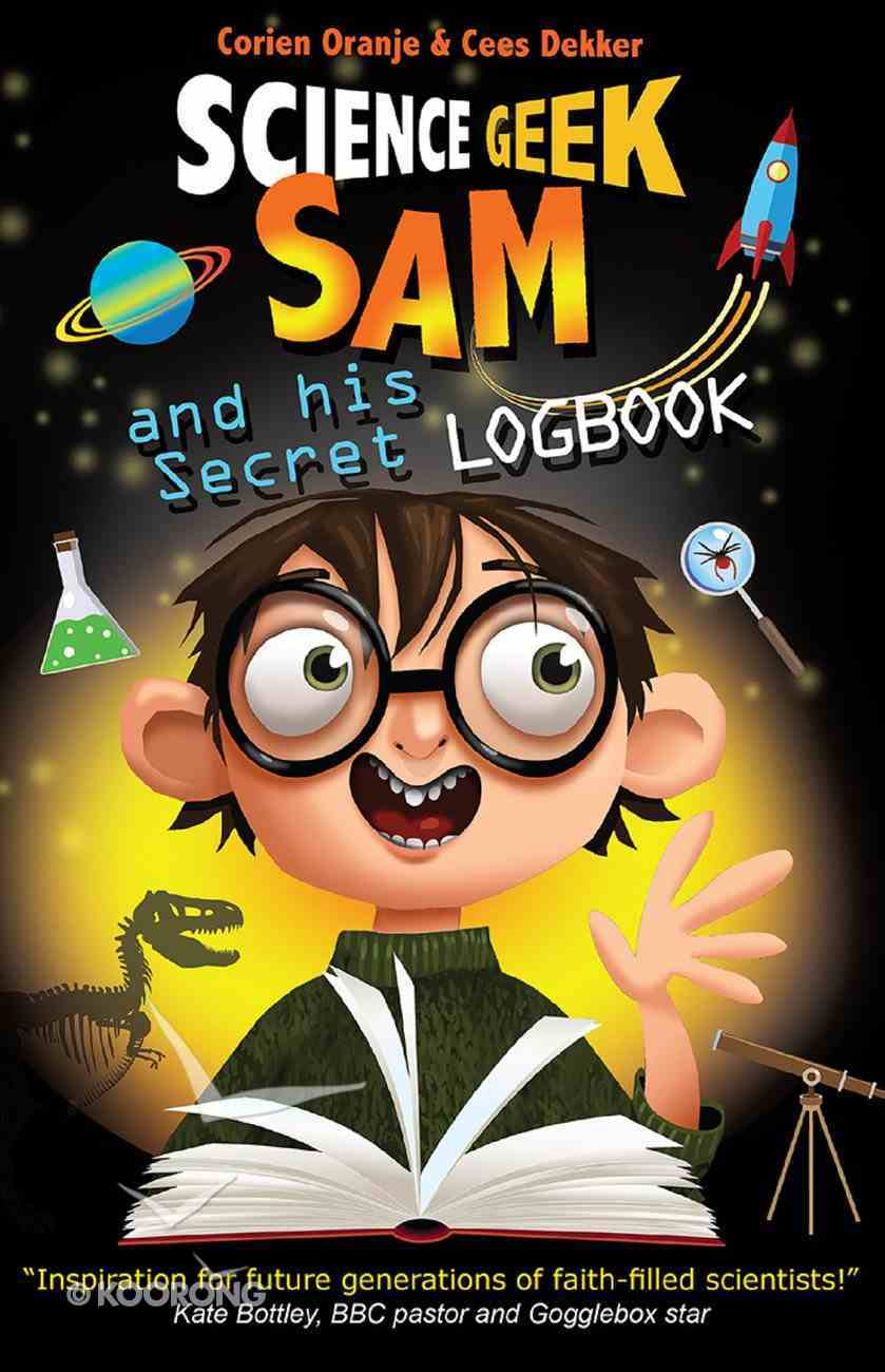 Science Geek Sam and His Secret Logbook eBook