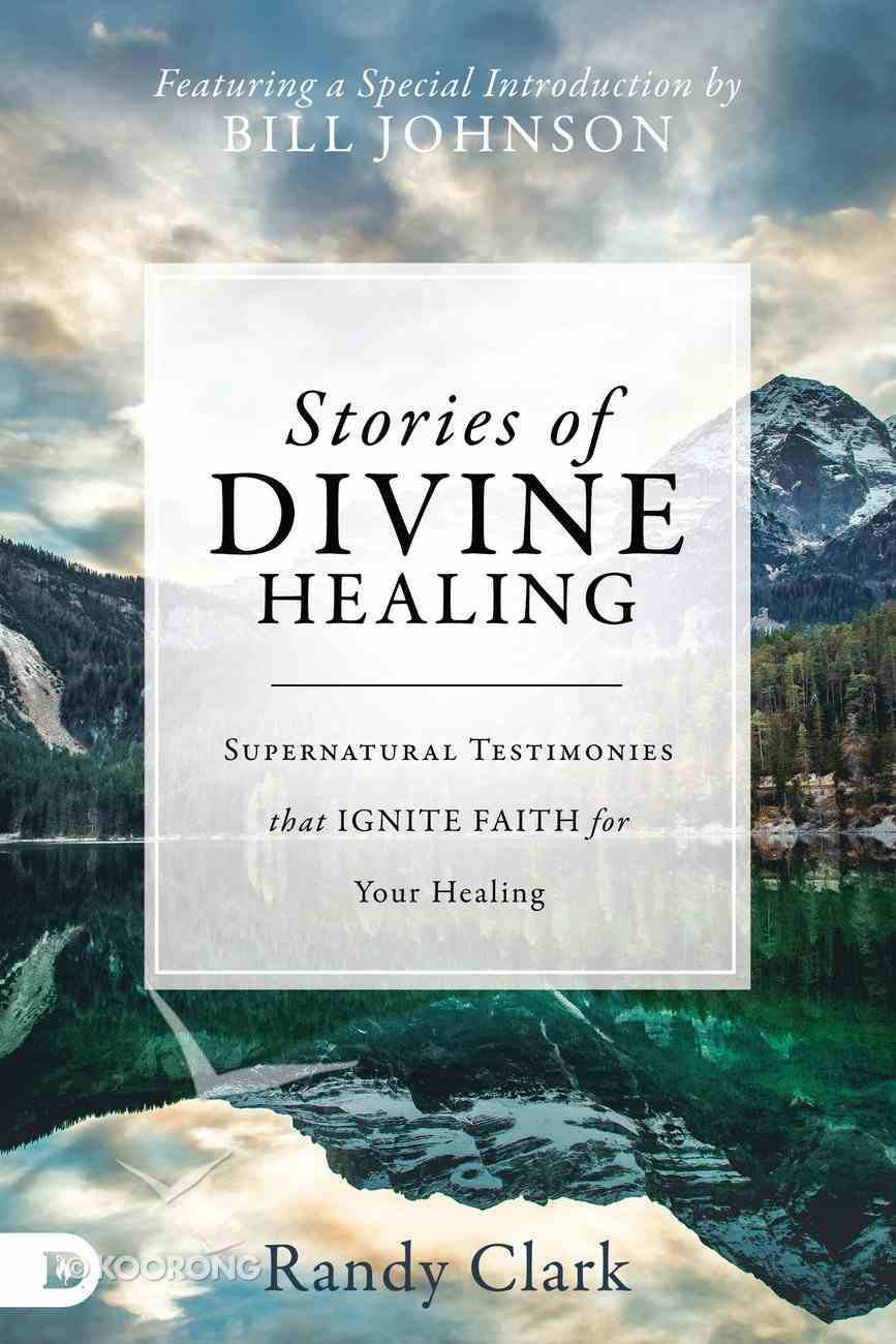 Stories of Divine Healing eBook