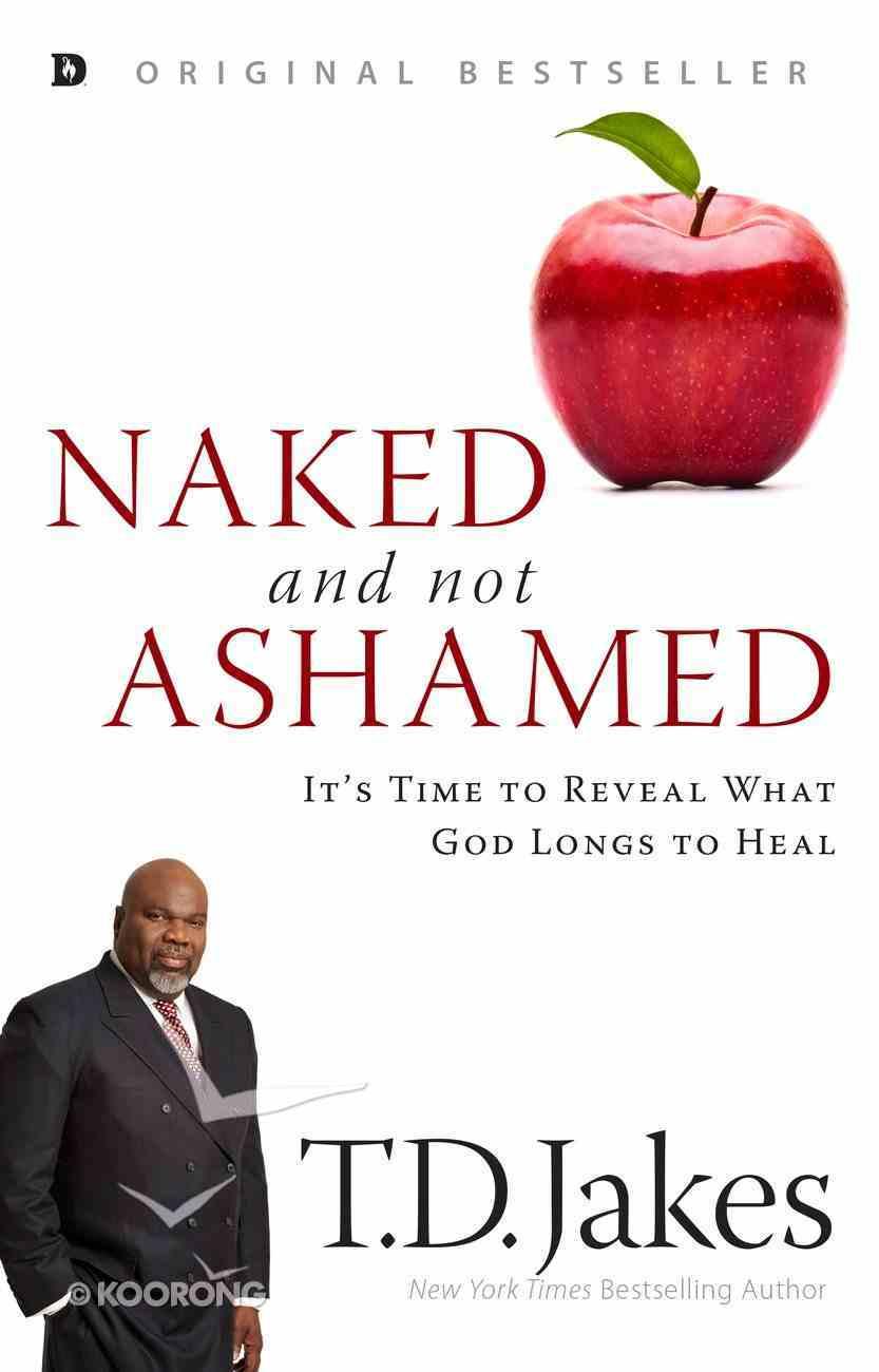 Naked and Not Ashamed eBook