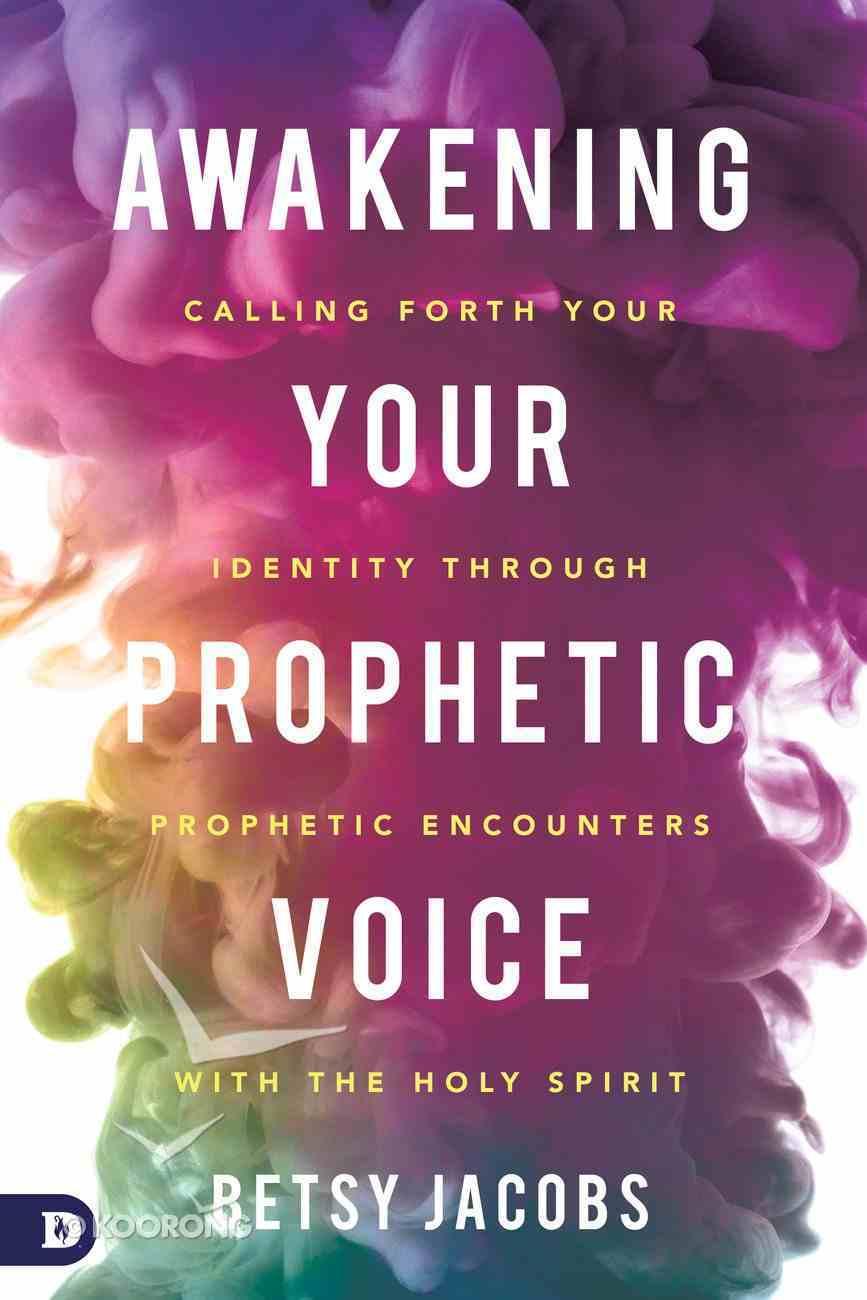 Awakening Your Prophetic Voice eBook