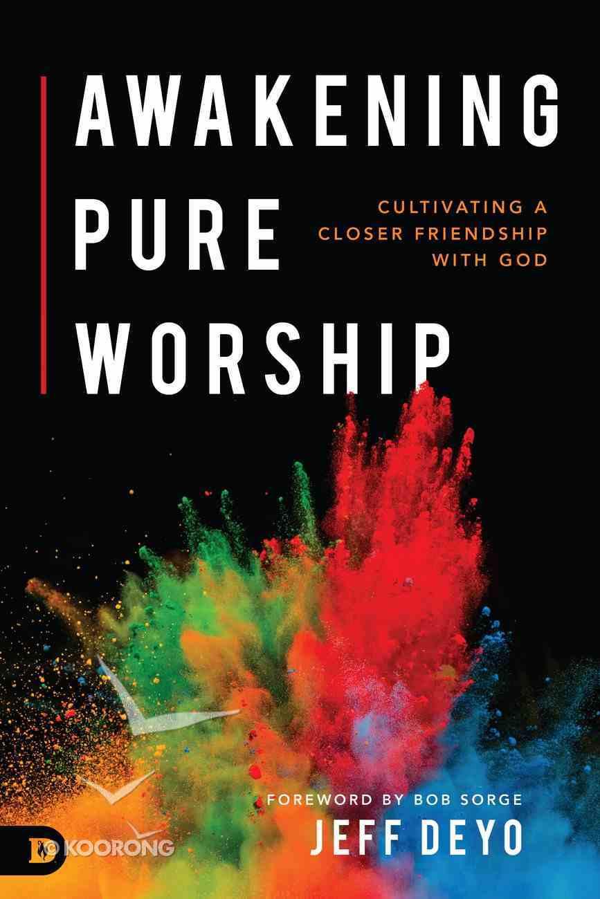 Awakening Pure Worship eBook