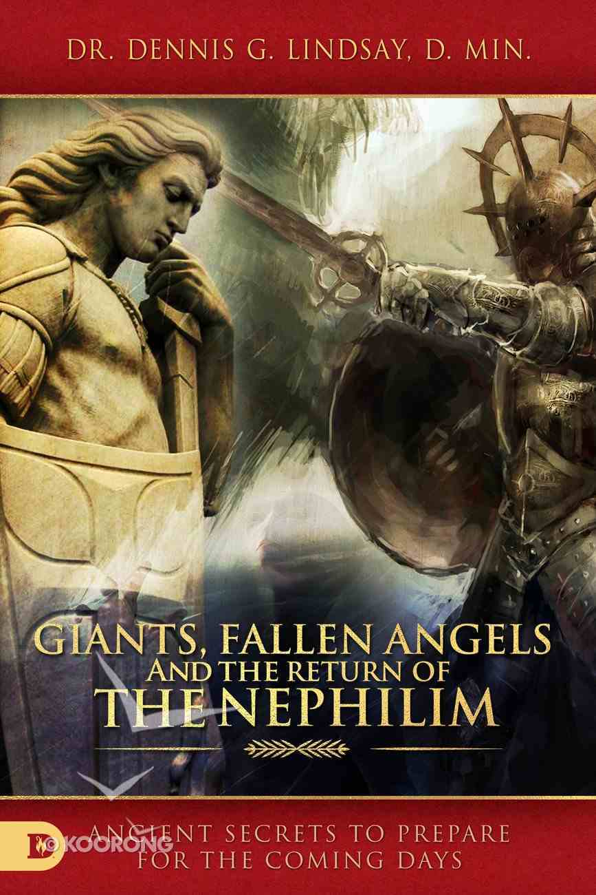 Giants, Fallen Angels, and the Return of the Nephilim eBook