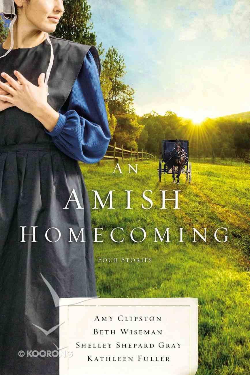 An Amish Homecoming eBook