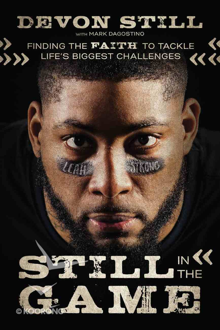 Still in the Game: Finding the Faith to Tackle Life's Biggest Challenges eBook
