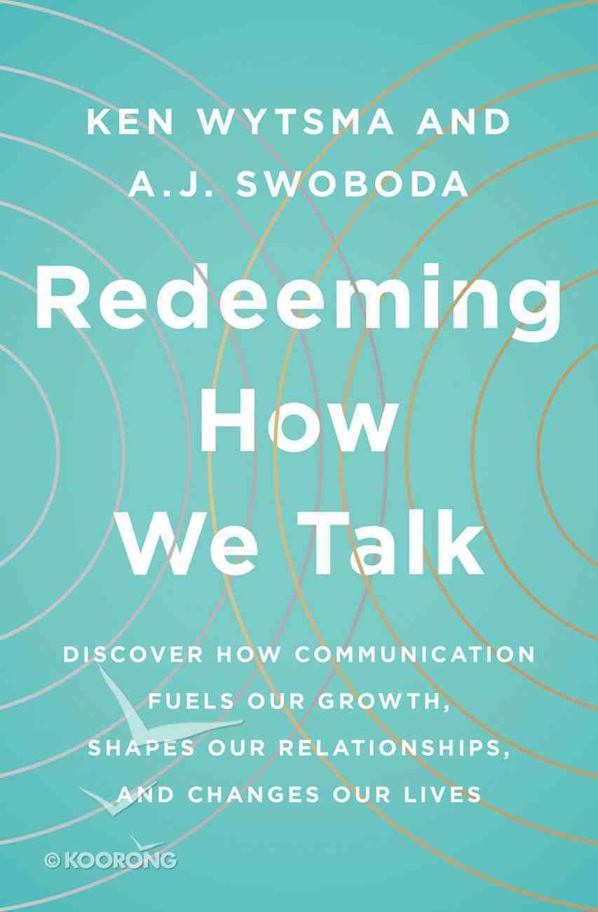 Redeeming How We Talk eBook