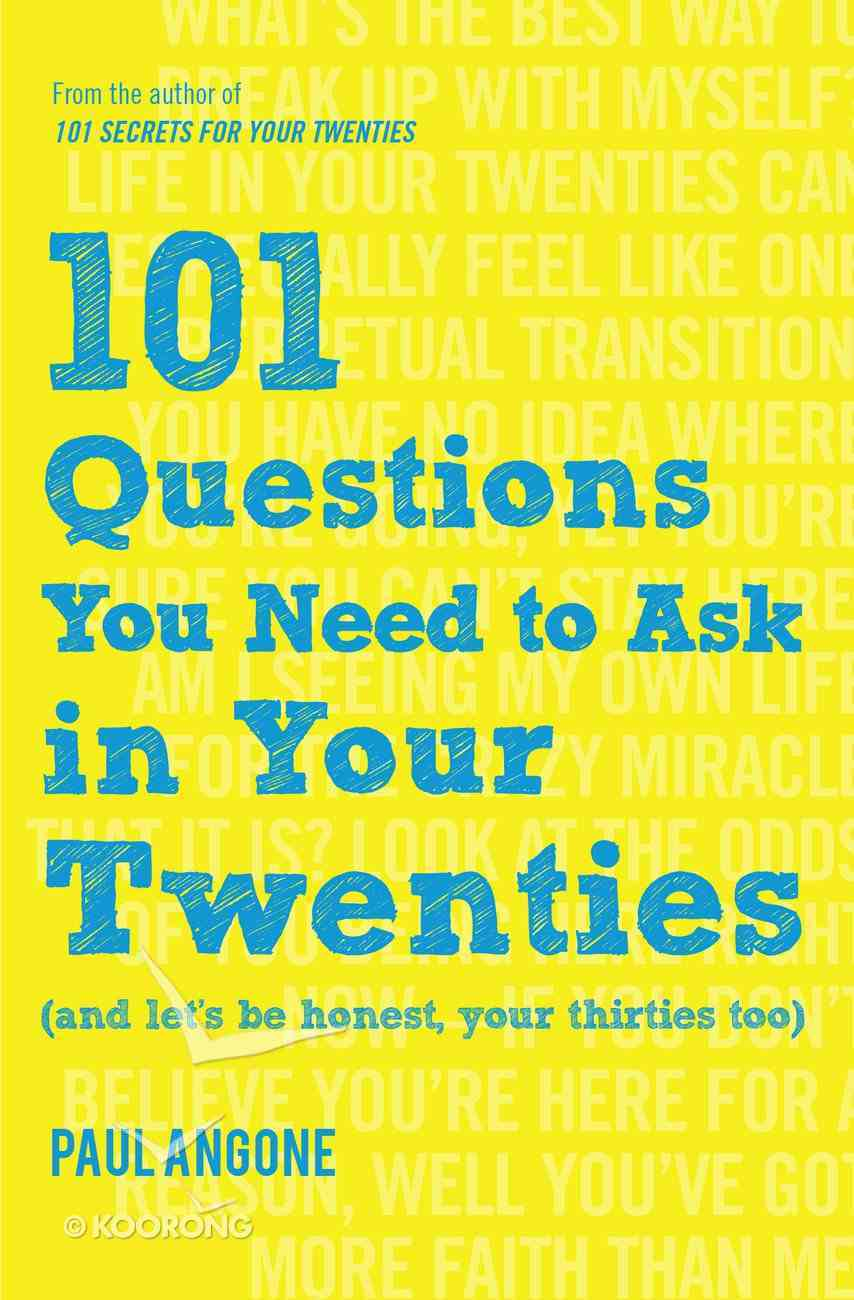 101 Questions You Need to Ask in Your Twenties eBook
