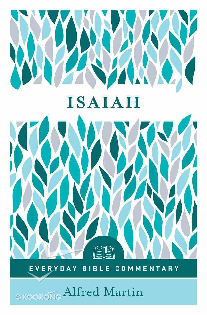 Isaiah (Everyday Bible Commentary Series) (Everyday Bible Commentary Series) eBook