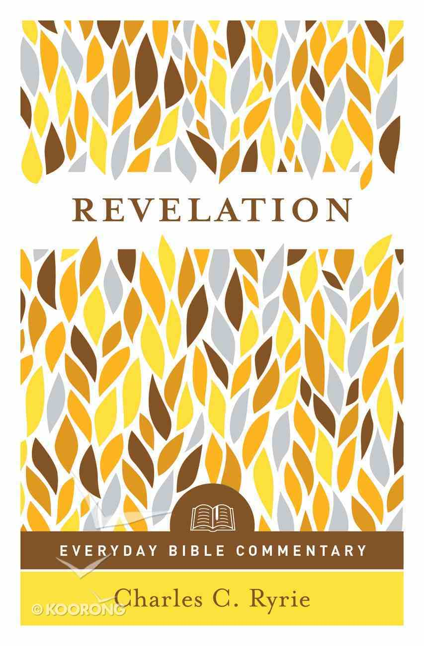 Revelation (Everyday Bible Commentary Series) (Everyday Bible Commentary Series) eBook