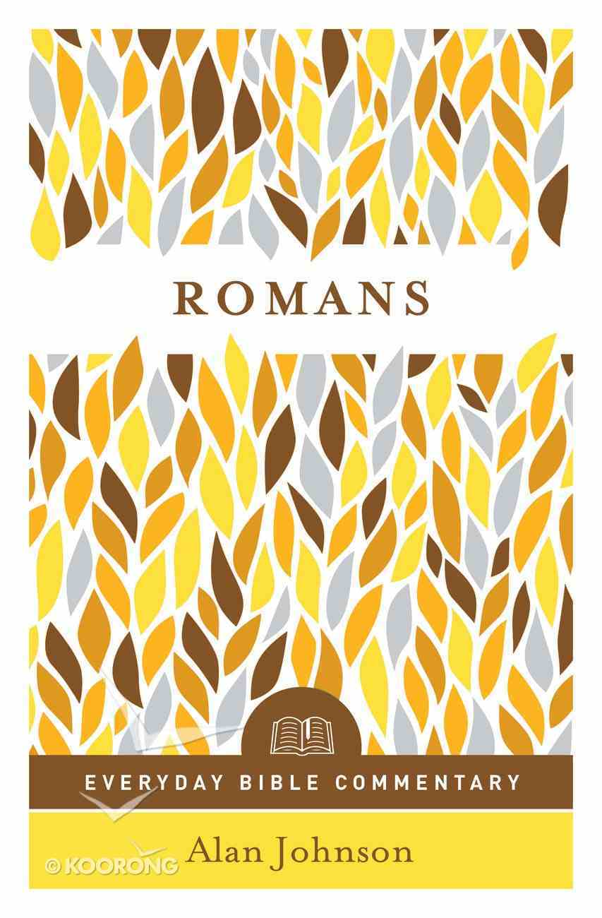 Romans (Everyday Bible Commentary Series) (Everyday Bible Commentary Series) eBook