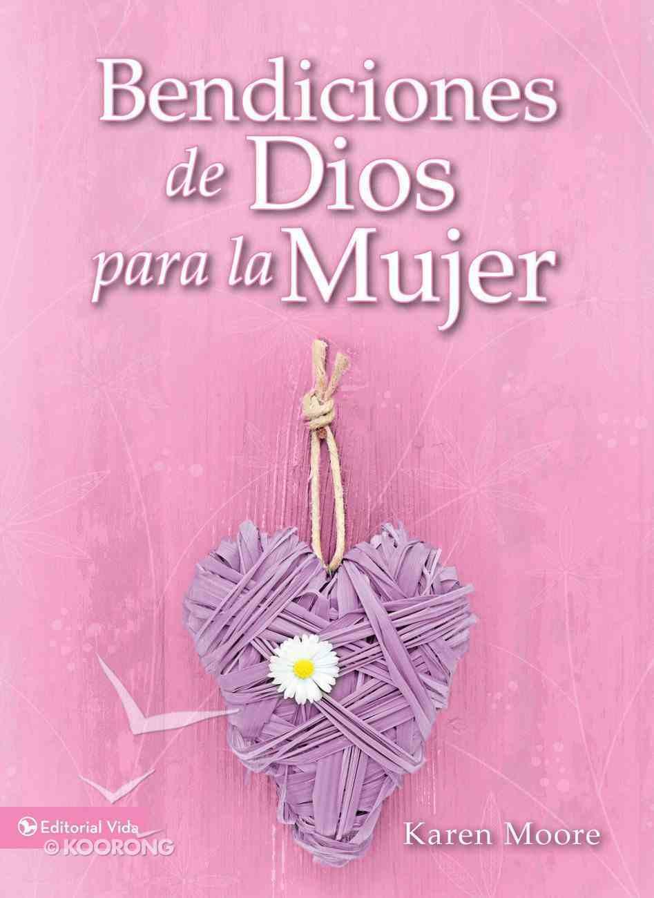 Bendiciones De Dios Para La Mujer eBook