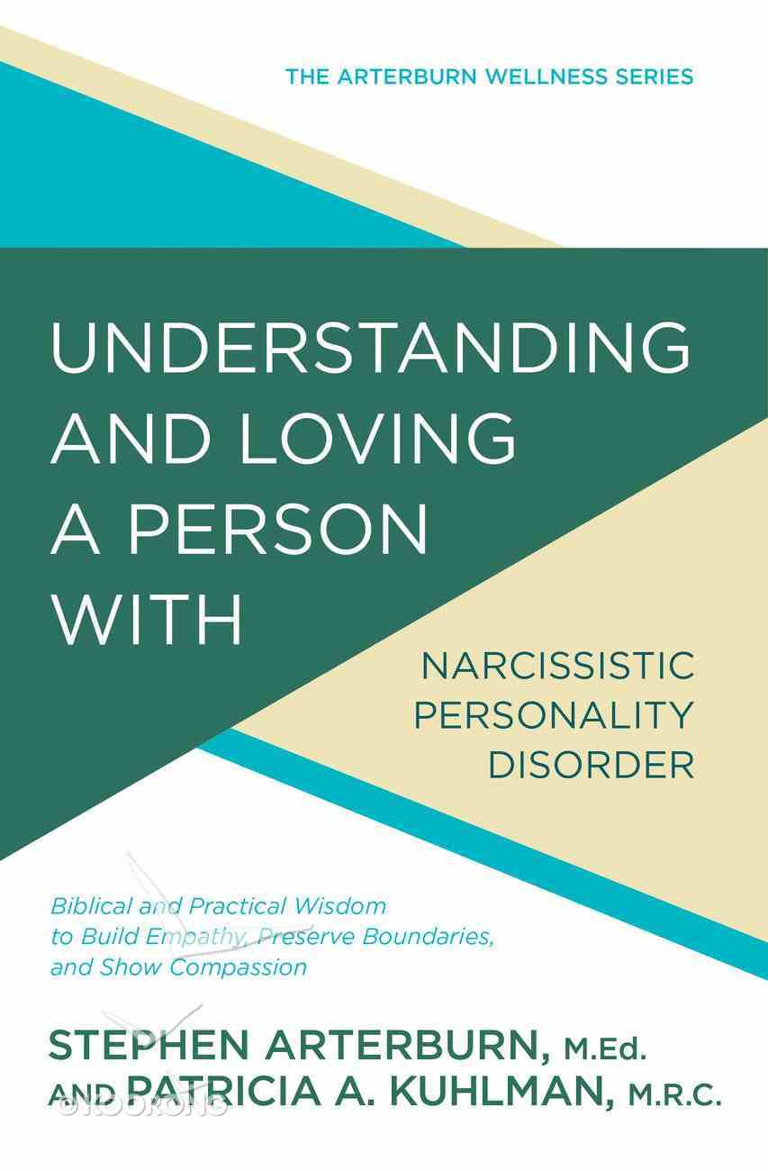 Understanding and Loving a Person With Narcissistic Personality Disorder eBook