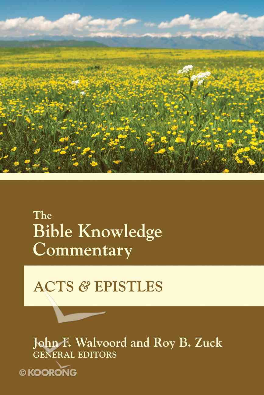 The Bible Knowledge Commentary Acts and Epistles (Bible Knowledge Commentary Series) eBook