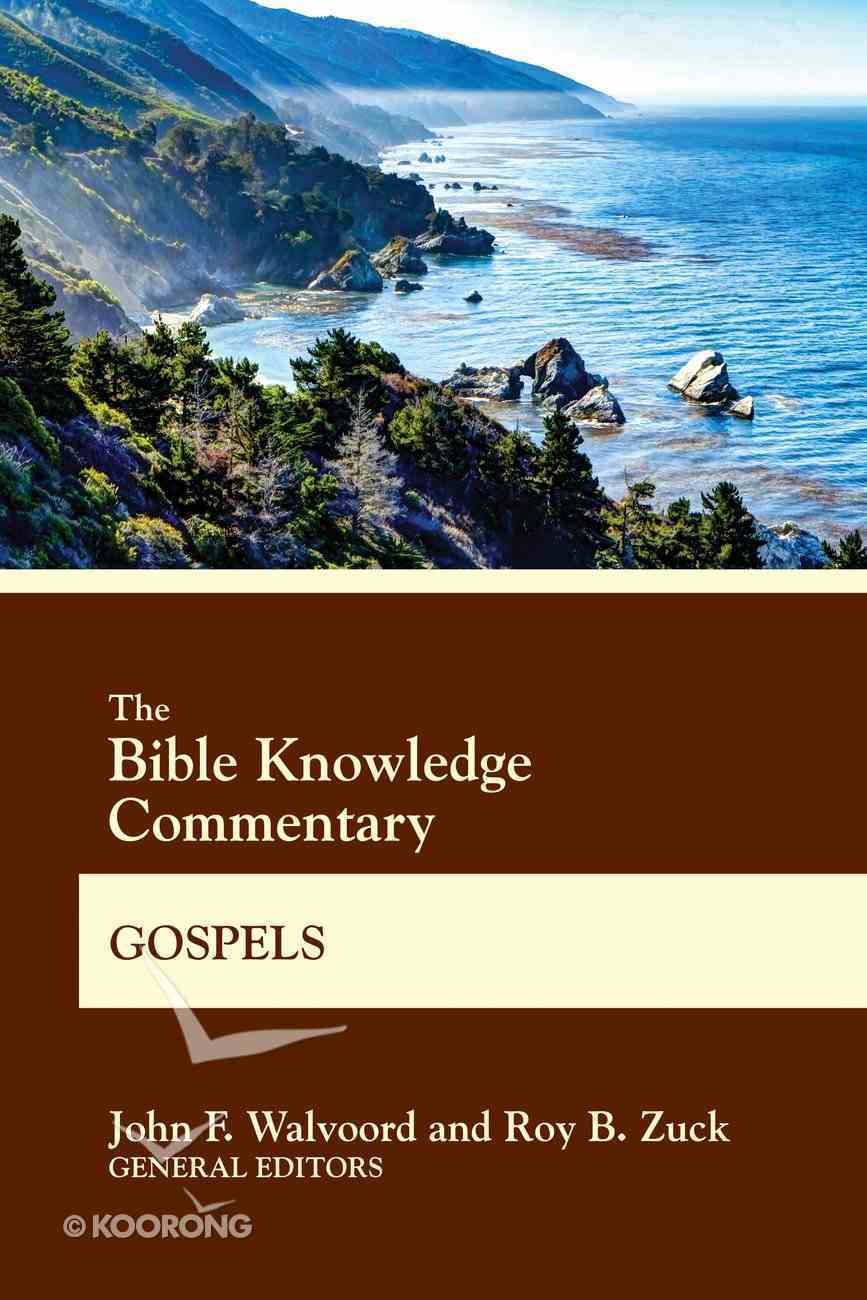 The Bible Knowledge Commentary Gospels (Bible Knowledge Commentary Series) eBook