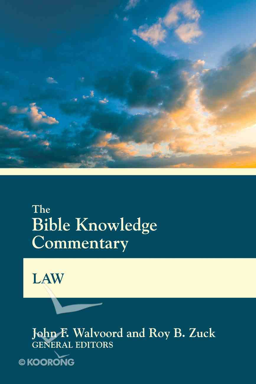 The Bible Knowledge Commentary Law (Bible Knowledge Commentary Series) eBook