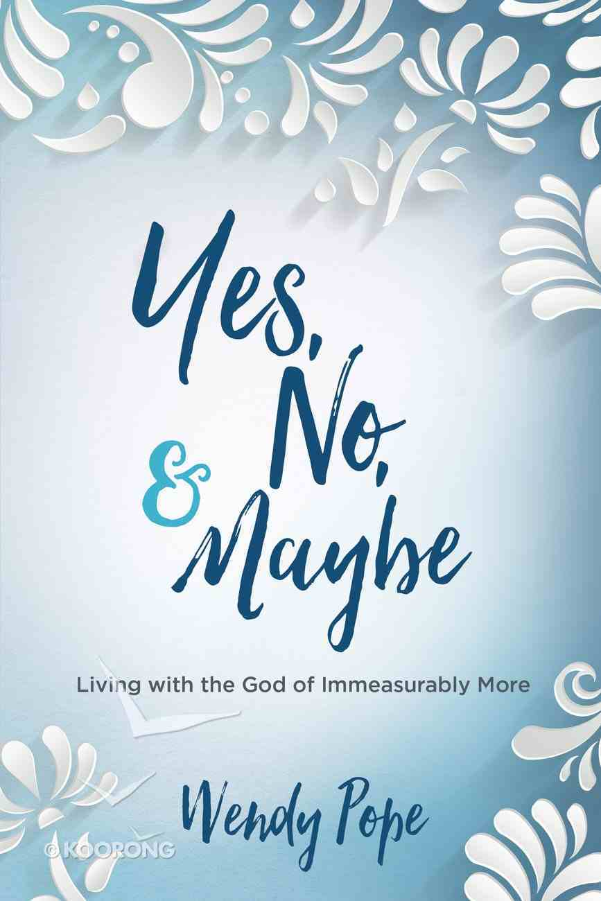 Yes, No, and Maybe eBook