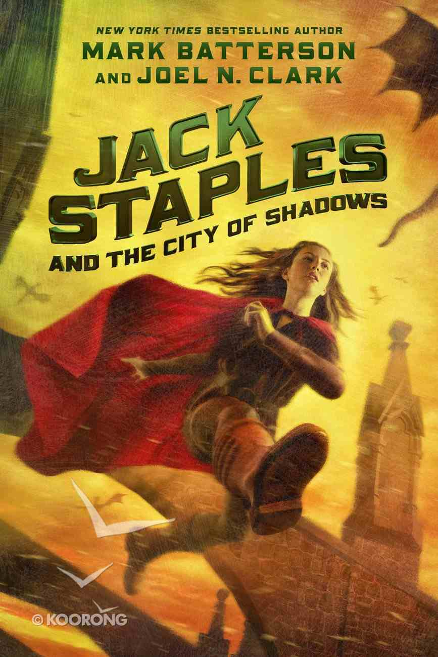 Jack Staples and the City of Shadows (Jack Staples Series) eBook