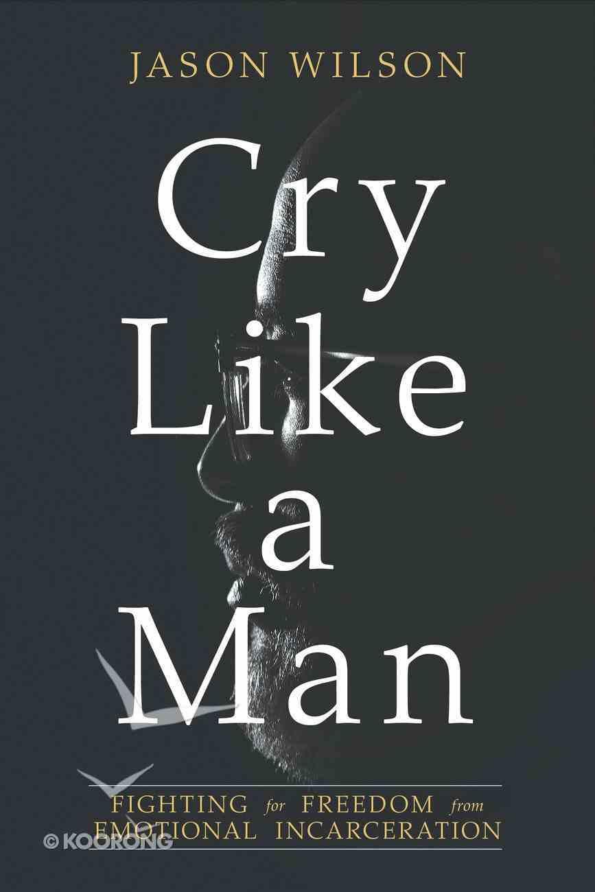 Cry Like a Man eBook