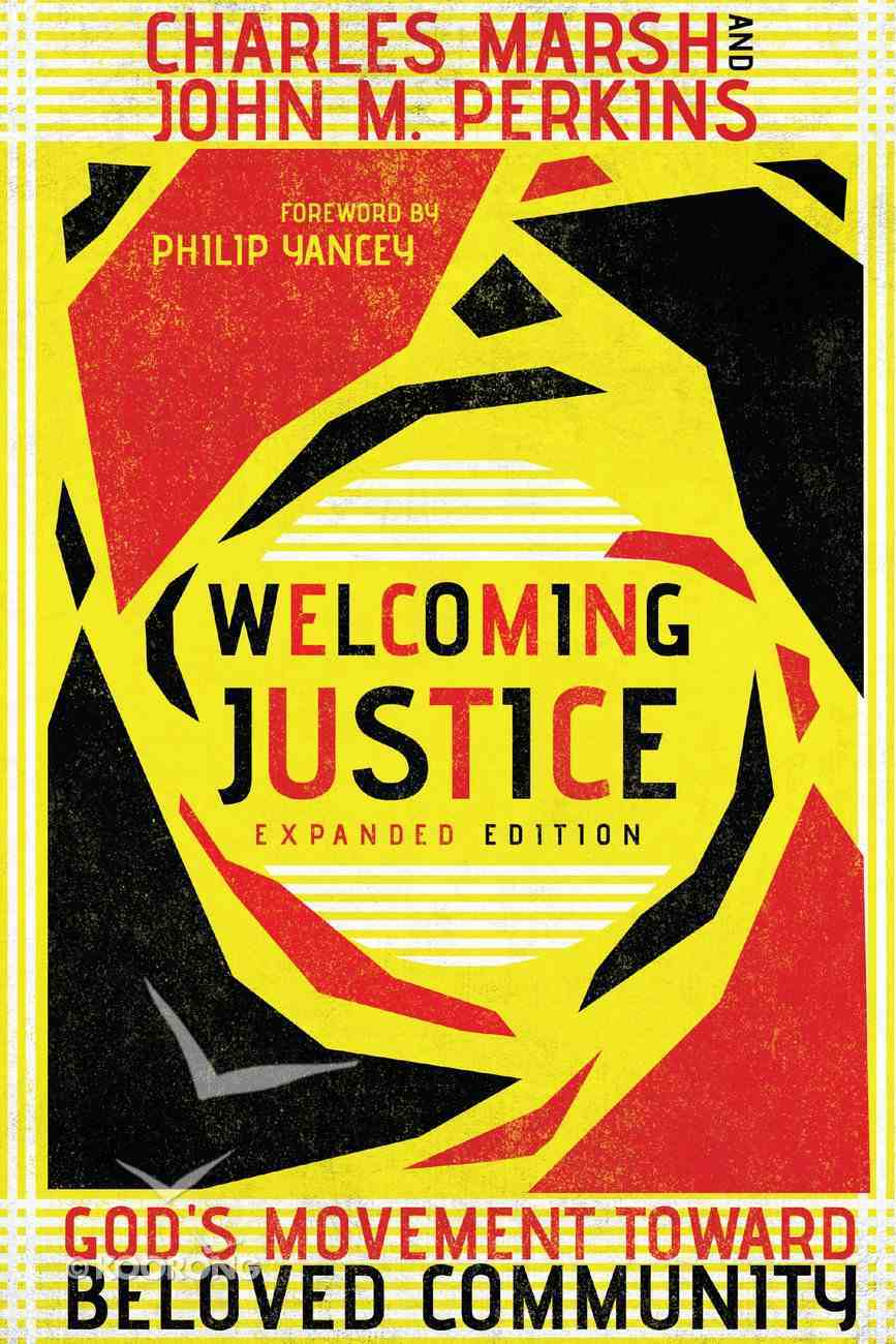 Welcoming Justice - God's Movement Toward Beloved Community (Resources For Reconciliation Series) Paperback
