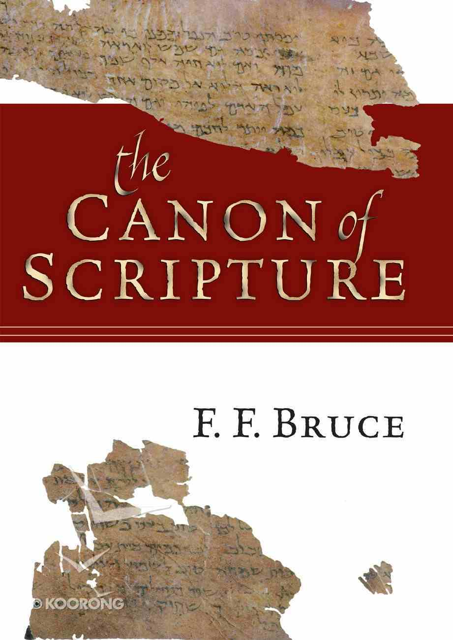 The Canon of Scripture Paperback
