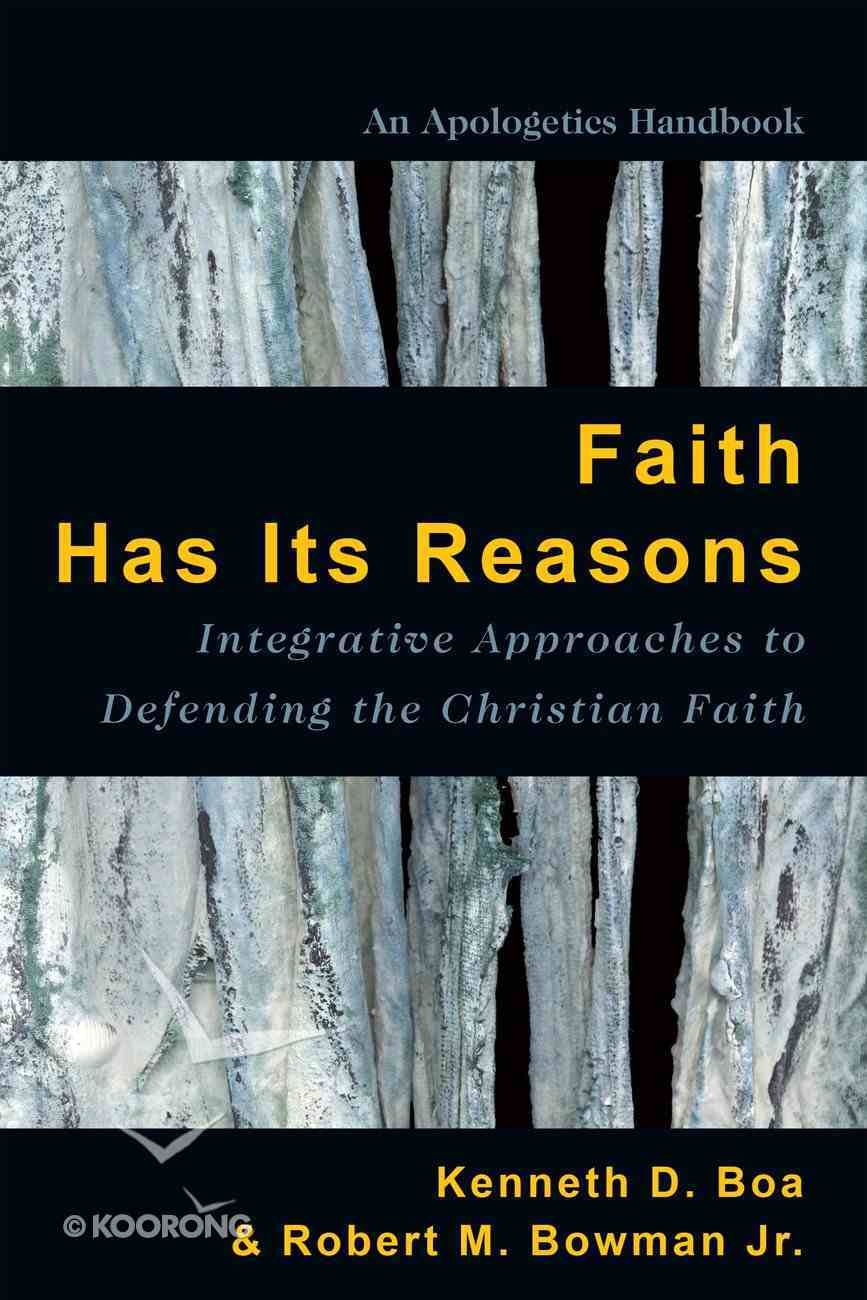 Faith Has Its Reasons Paperback
