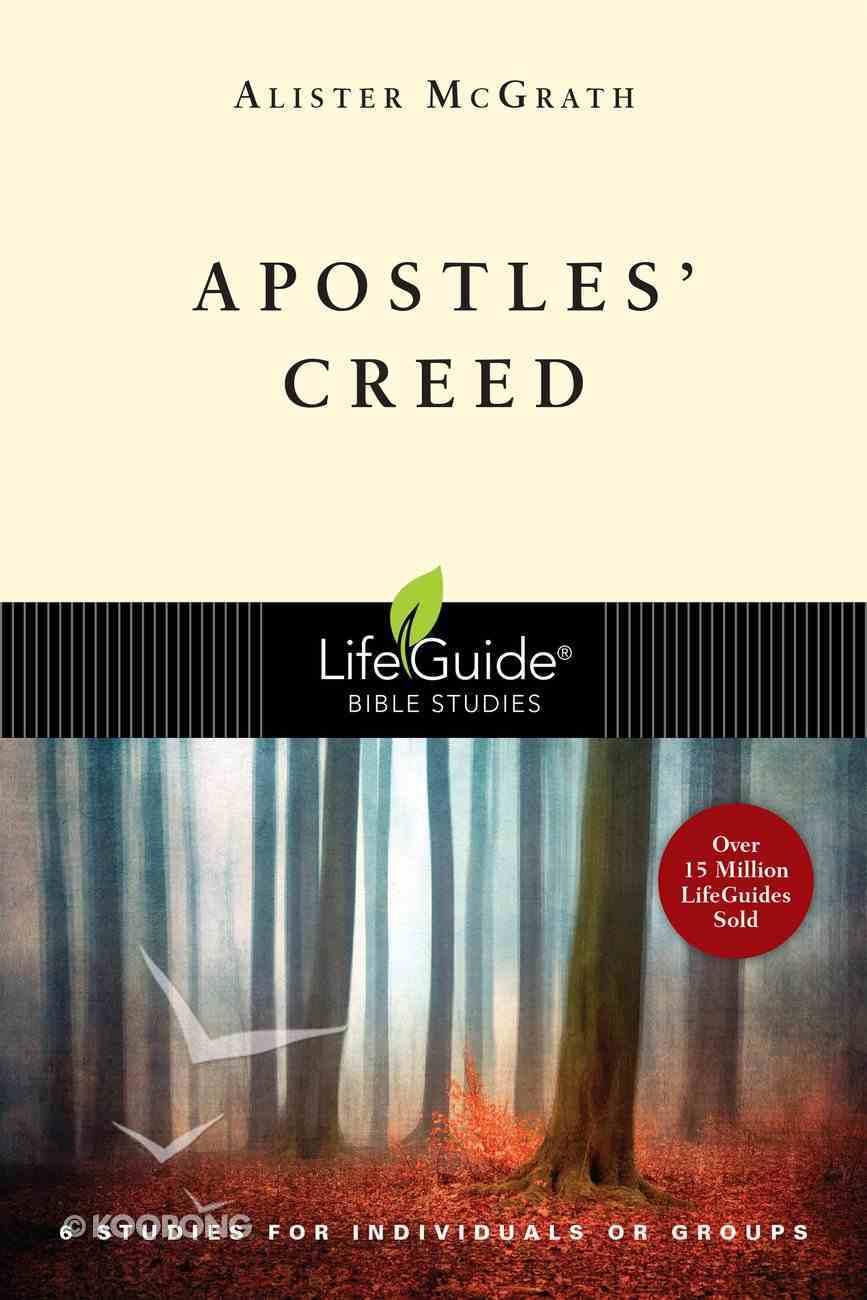Apostles' Creed (Lifeguide Bible Study Series) eBook