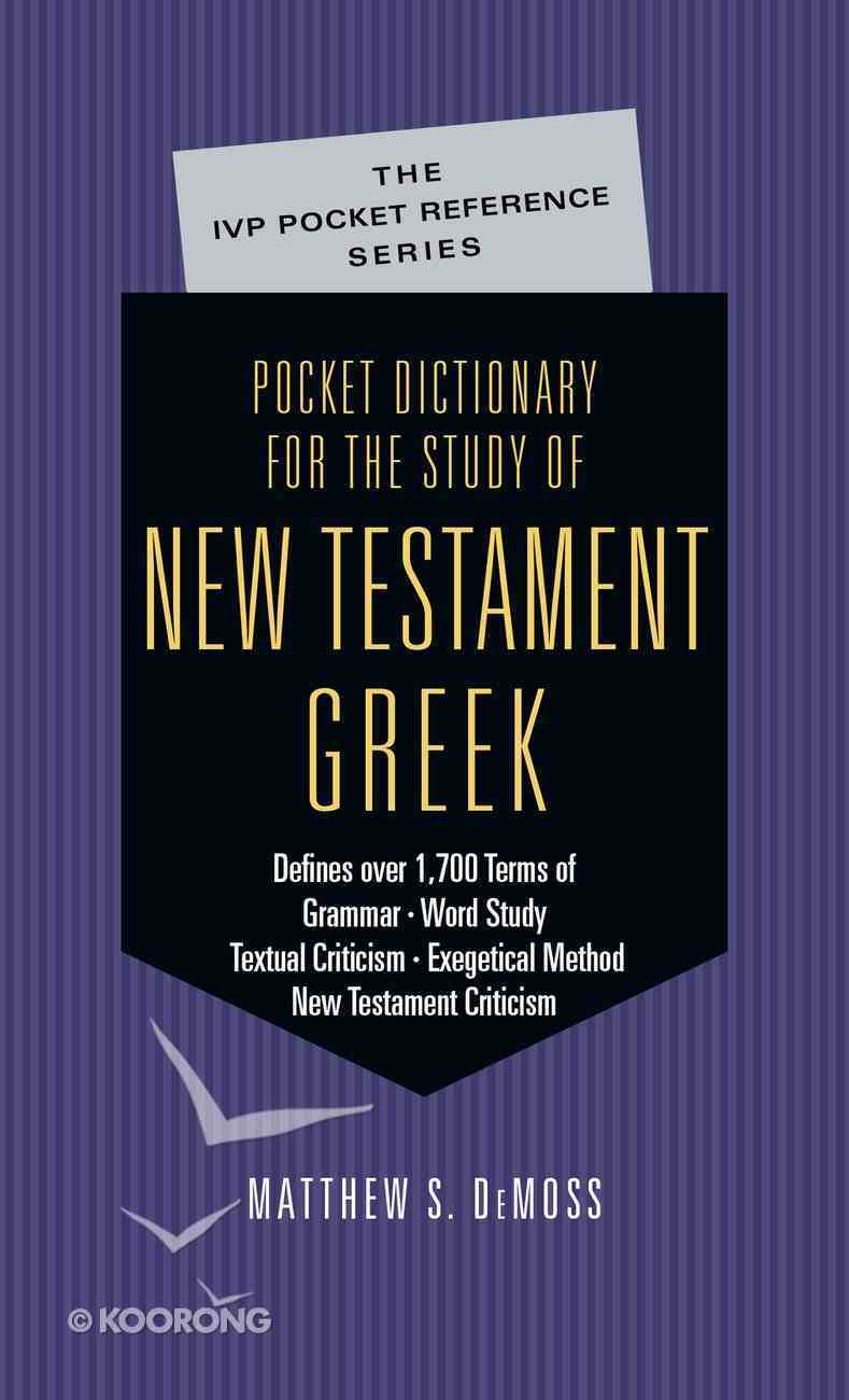 Pocket Dictionary For the Study of New Testament Greek (Ivp Pocket Reference Series) eBook