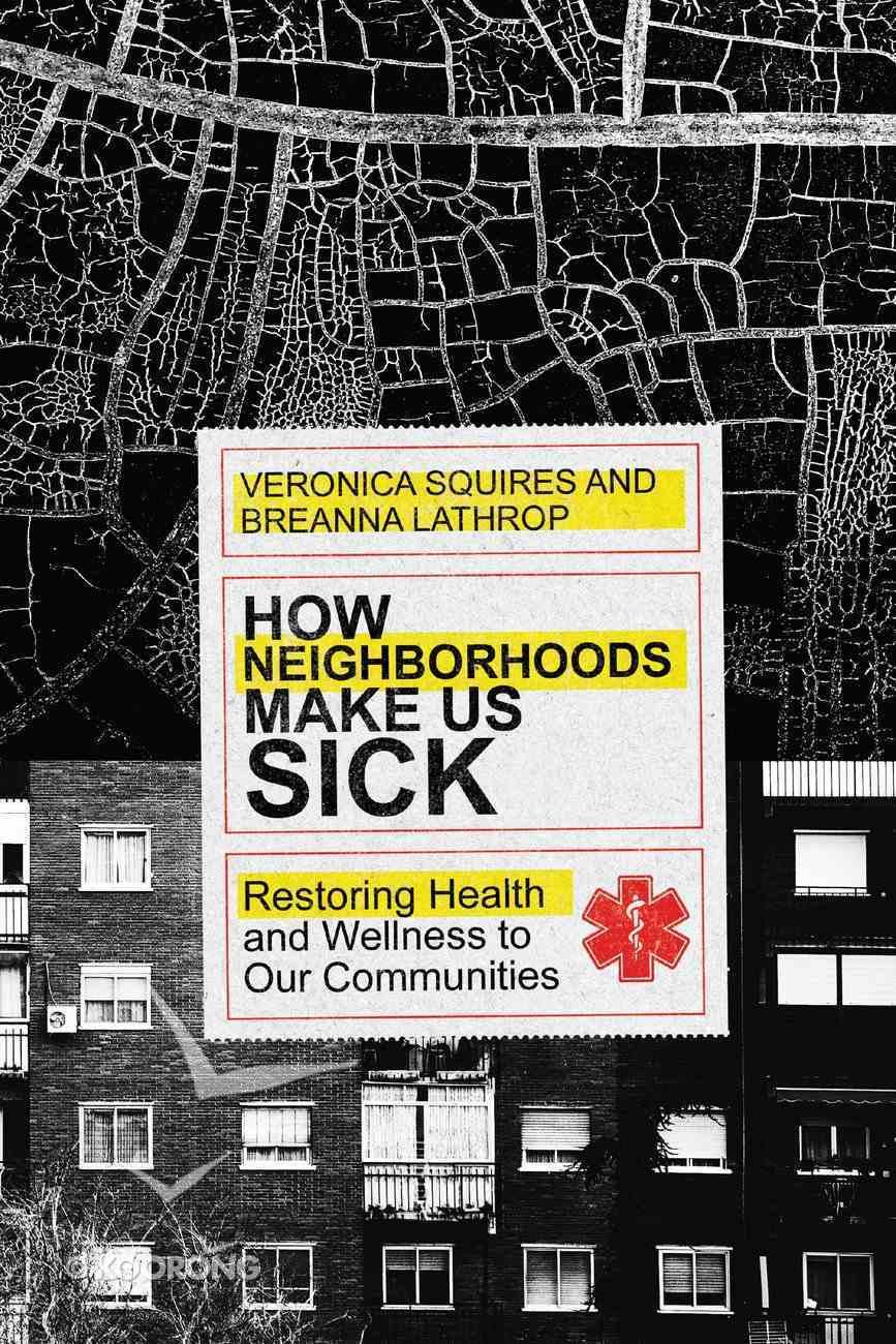 How Neighborhoods Make Us Sick eBook
