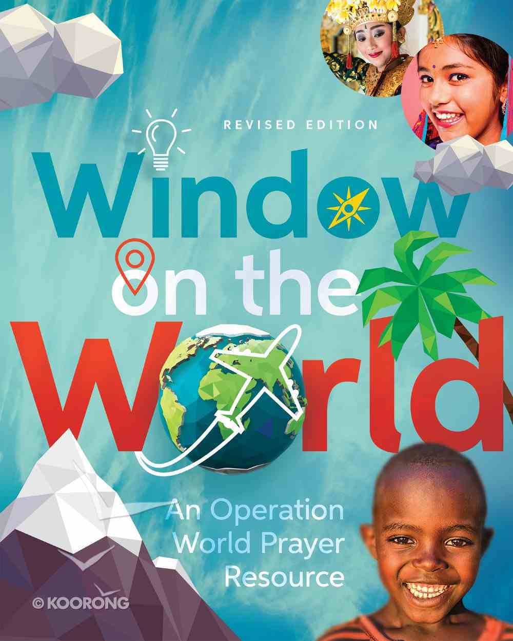 Window on the World: An Operation World Prayer Resource eBook