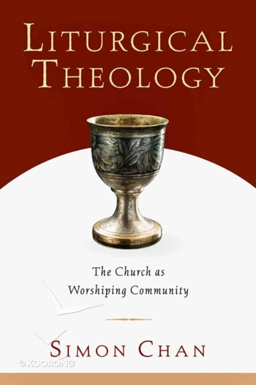 Liturgical Theology eBook