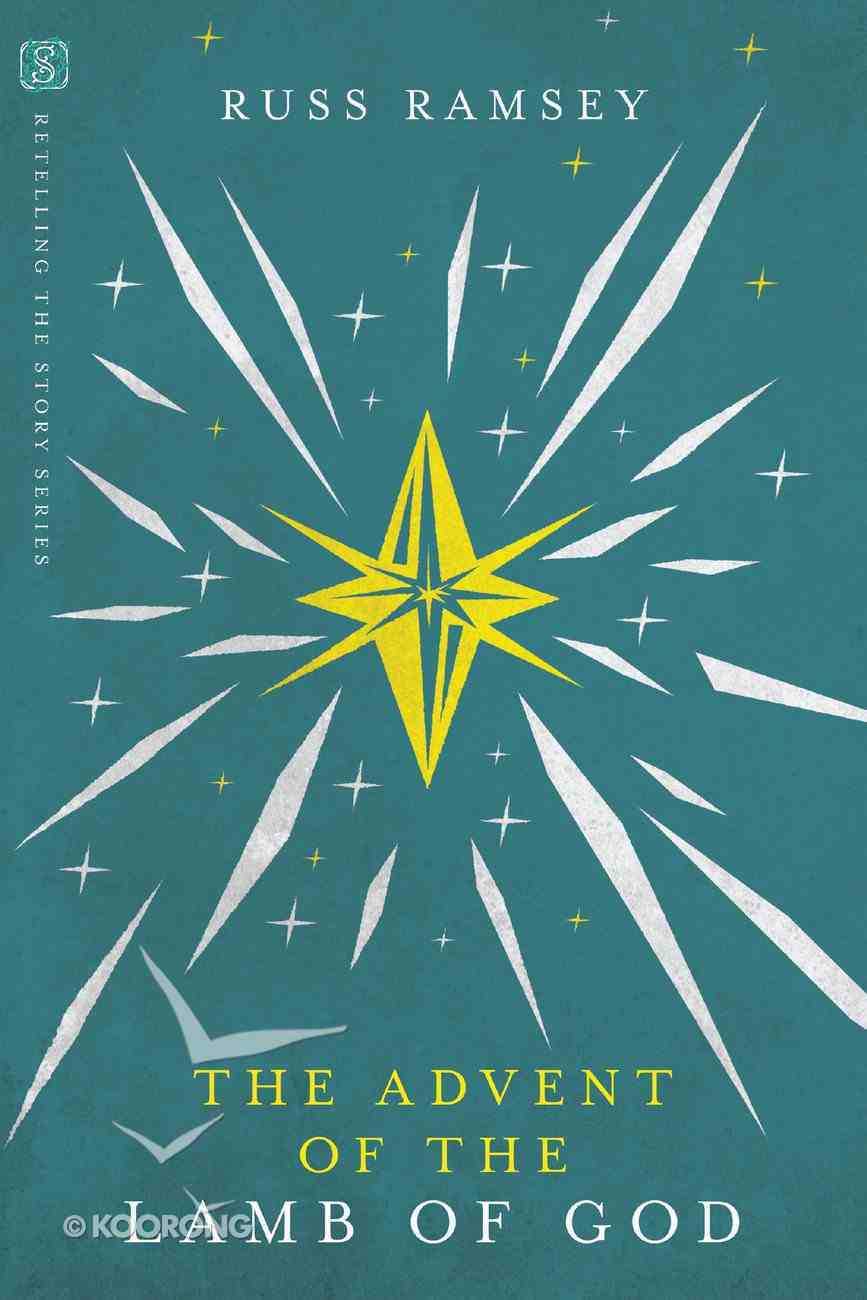 The Advent of the Lamb of God eBook