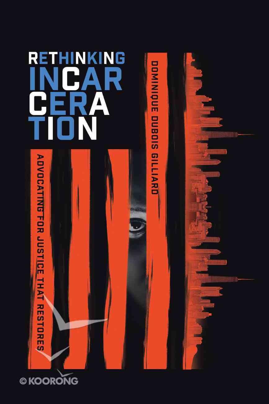 Rethinking Incarceration eBook