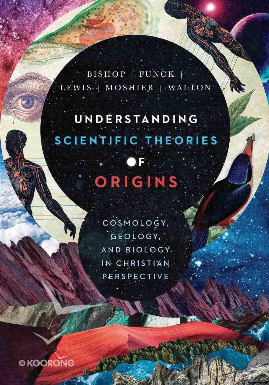Understanding Scientific Theories of Origins eBook