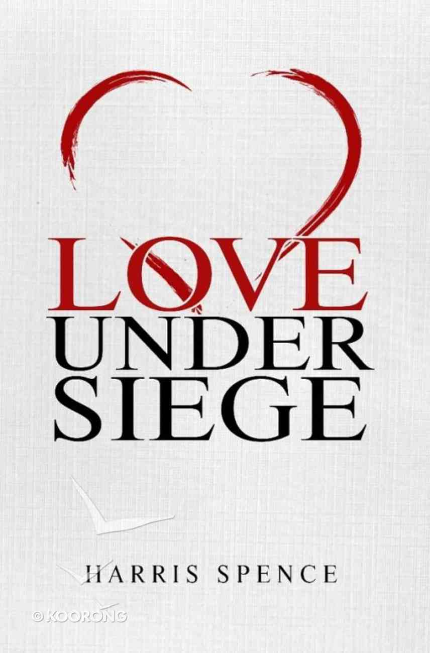 Love Under Siege eBook