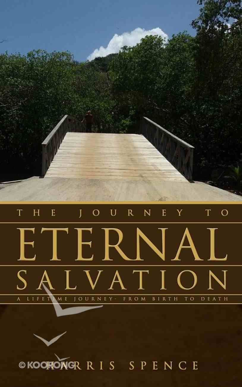 The Journey to Eternal Salvation eBook