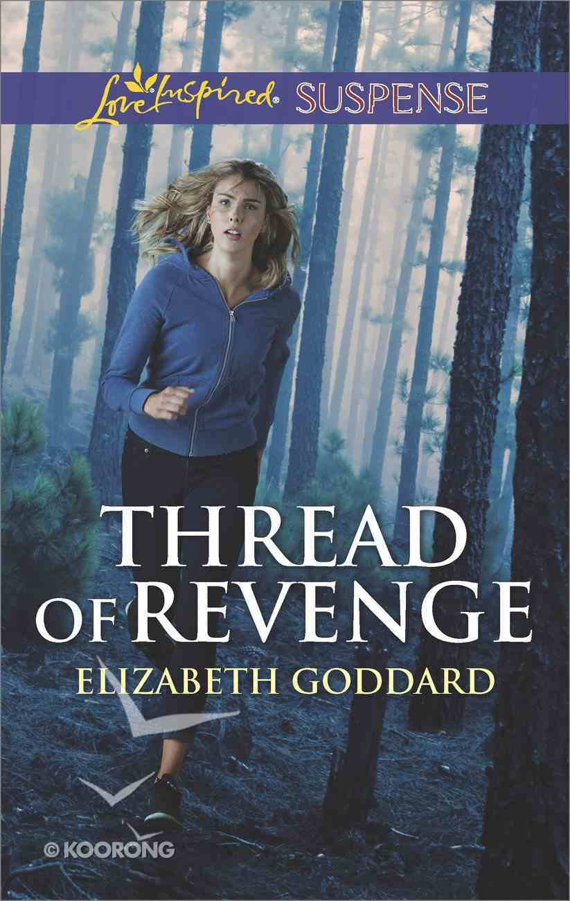Thread of Revenge (Coldwater Bay Intrigue) (Love Inspired Suspense Series) Mass Market