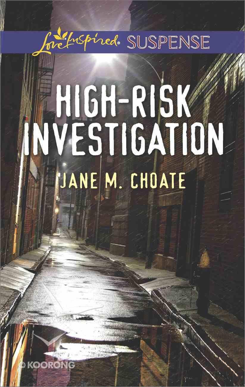 High-Risk Investigation (Love Inspired Suspense Series) Mass Market